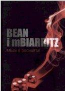 Brian Ó Dochartaí - Bean i mBiarritz - 9781901176797 - 9781901176797