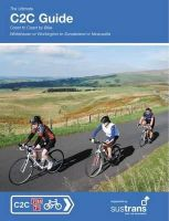 Peace, Richard - The Ultimate C2C Guide: Coast to Coast by Bike: Whitehavenor Workington to Sunderland or Newcastle (Sustrans National Cycle Network) - 9781901464306 - V9781901464306