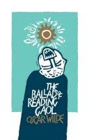 Wilde, Oscar - The Ballad of Reading Gaol - 9781901677751 - V9781901677751