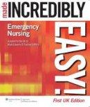 Mark Edwards - Emergency Nursing Made Incredibly Easy! - 9781901831122 - V9781901831122