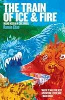 Roman Chao - Train of Ice&Fire - 9781901927443 - V9781901927443