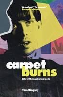 Tom Hingley - Carpet Burns - 9781901927597 - V9781901927597