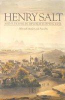 Manley, Deborah, Ree, Peta - Henry Salt: Artist, Traveller, Diplomat, Egyptologist - 9781901965032 - V9781901965032