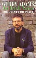 Adams, Gerry - An Irish Voice: The Quest for Peace - 9781902011011 - KEX0220104