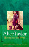 Taylor, Alice - Going to the Well - 9781902011028 - KEX0280818