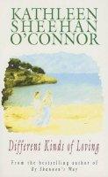 O'Connor, Kathleen Sheenan - Different Kinds of Loving - 9781902011141 - KRF0028046