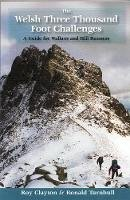 Clayton, Roy Edward; Turnbull, Ronald - The Welsh Three Thousand Foot Challenges - 9781902017020 - V9781902017020