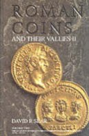 Sear, David R. - Roman Coins and Their Values, Vol II, The Accession of Nerva to the Overthrow of the Severan Dynasty AD 96 - AD 235 (Vol 2) - 9781902040455 - V9781902040455