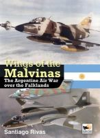 Rivas, Santiago - Wings of the Malvinas - 9781902109220 - V9781902109220