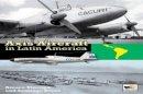 Rivas, Santiago, Tincopa, Amaru - Axis Aircraft in Latin America - 9781902109497 - V9781902109497