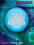 NA - Essential Maths for GCSE: Higher Homework - 9781902214603 - V9781902214603