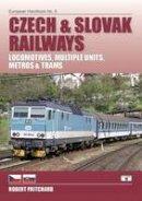Lawford, Nick - Czech & Slovak Railways: Locomotives Multiple Units & Trams (European Handbook) - 9781902336718 - V9781902336718