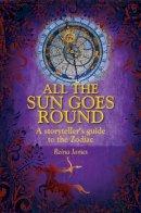 James, Reina - All the Sun Goes Round - 9781902405490 - V9781902405490