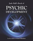 Hall, Judy - Judy Hall's Book of Psychic Development - 9781902405919 - V9781902405919