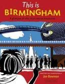 Bowman, Jan - This is Birmingham - 9781902407937 - V9781902407937