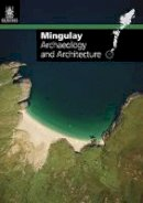 RCAHMS - Mingulay: Archaeology and Architecture - 9781902419596 - V9781902419596