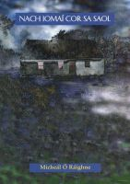 MicheálÓRáighne - Nach IomaíCor sa Saol - 9781902420554 - V9781902420554