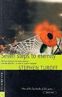 Turoff, Stephen - Seven Steps to Eternity, The true story of one man's journey into the afterlife - as told to 'psychic surgeon' Stephen Turoff - 9781902636177 - V9781902636177