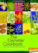 Spindler, Hermann - The Demeter Cookbook - 9781902636962 - V9781902636962