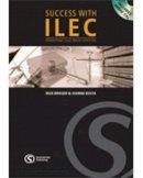 Brieger, Nick; Kosta, Joanna - Success with ILEC - 9781902741840 - V9781902741840