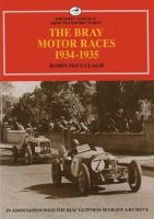 Robin McCullagh - The Bray Motor Races 1934-1935 - 9781902773209 - 9781902773209