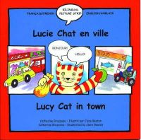 Beaton, Clare - Lucy Cat in the Town (Lucy Cat S.) (French and English Edition) - 9781902915159 - V9781902915159