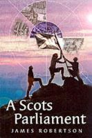 Robertson, James - Scots Parliament (Itchy Coo) (Scots Edition) - 9781902927435 - V9781902927435