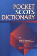 Scottish National Dictionary Association - Pocket Scots Dictionary - 9781902930022 - V9781902930022