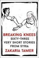 Tamer, Zakaria - Breaking Knees - 9781902932453 - V9781902932453