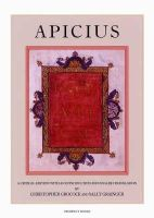 Grainger, Sally, Grocock, Christopher - Apicius, a Critical Edition With an Introduction And English Translation - 9781903018132 - V9781903018132