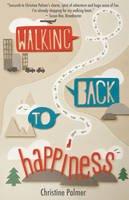 Palmer, Christine - Walking Back to Happiness - 9781903070697 - V9781903070697