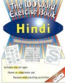 Bhardwaj, Mangat; Wightwick, Jane - 100 Word Exercise Book, Hindi - 9781903103173 - V9781903103173
