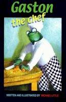 Little, Michael - Gaston the Chef - 9781903172636 - 9781903172632