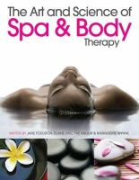 Jane Foulston - Art and Science of Spa and Body Therapy - 9781903348123 - V9781903348123