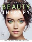 - The Art and Science of Beauty Therapy: A Complete Guide for Beauty Specialists - 9781903348383 - V9781903348383