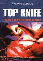 Hirshberg, Asher, MD; Mattox, Kenneth L. - Top Knife - 9781903378229 - V9781903378229