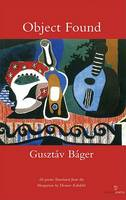 Gusztav Bager - Object Found - 9781903392782 - 9781903392782