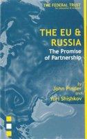 Pinder, John, PinderJohn - The EU and Russia - 9781903403143 - V9781903403143
