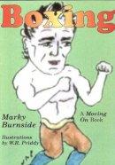 Burnside, Marky, Robert, Dawson - Boxing - 9781903418512 - V9781903418512