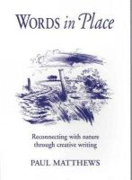 Matthews, Paul - Words in Place - 9781903458693 - V9781903458693