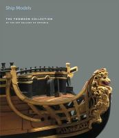 Stephens, Simon - SHIP MODELS (The Thomson Collection at the Art Gallery of Ontario) - 9781903470824 - V9781903470824