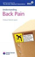 Malcolm I.V. Jayson - Understanding Back Pain - 9781903474266 - KAK0000827