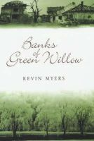 Myers, Kevin - Banks of Green Willow - 9781903650127 - KRF0037329