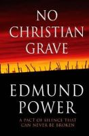 Power, Edmund - No Christian Grave - 9781903650219 - KSS0003896