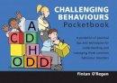 O'Regan, Fintan - The Challenging Behaviours Pocketbook - 9781903776735 - V9781903776735