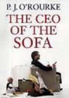 O'Rourke, P. J. - The CEO of the Sofa - 9781903809198 - KIN0033728