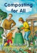 Scott, Nicky - Composting for All - 9781903998236 - V9781903998236