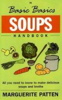 Patten, Marguerite, OBE - The Basic Basics Soups Handbook - 9781904010197 - V9781904010197