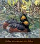 Warren, Michael - Images from Birding - 9781904078241 - KRA0002748