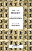 Smith, Helen - On the Margins: The Fen Raft Spiders of Redgrave and Lopham Fen (Wildlife and People) - 9781904078623 - V9781904078623
